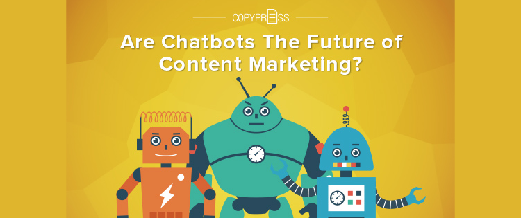 Importance of chatbots for content marketing