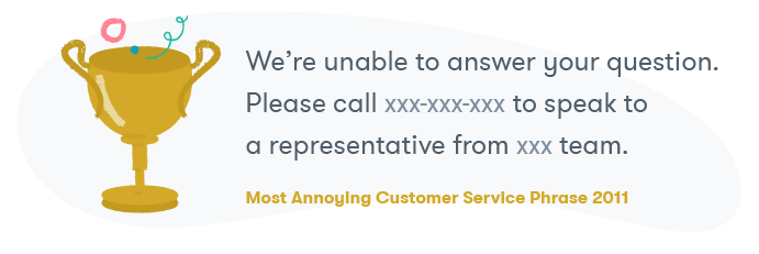 the most annoying customer service phrase of 2011