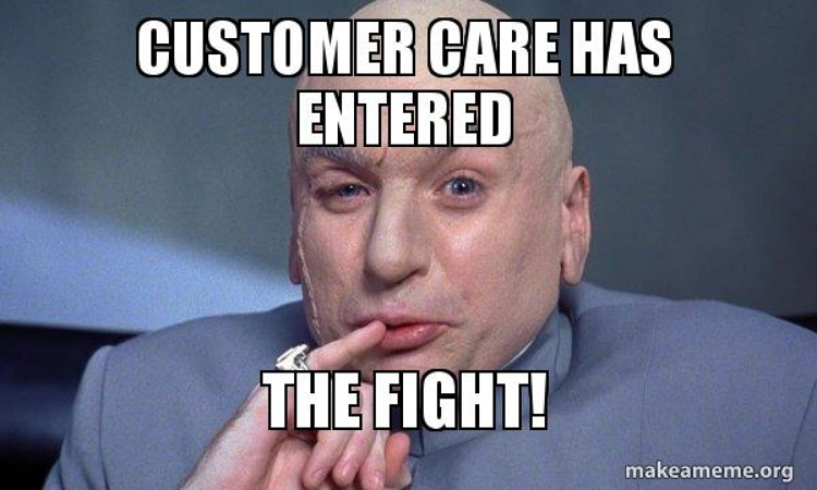 customer care meme