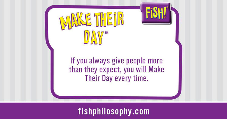 make-their-day-fish!-philosophy